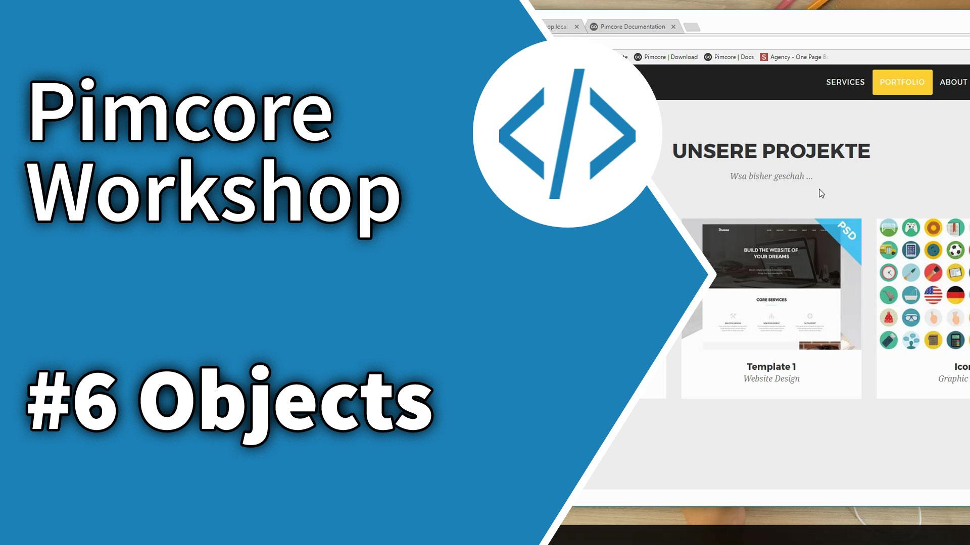 Pimcore Workshop: Projekt Portfolio mit Objekten