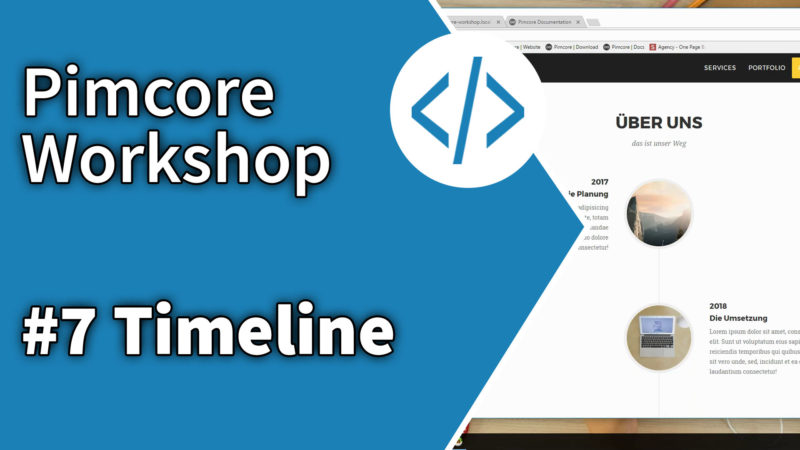 Pimcore Workshop: Timeline