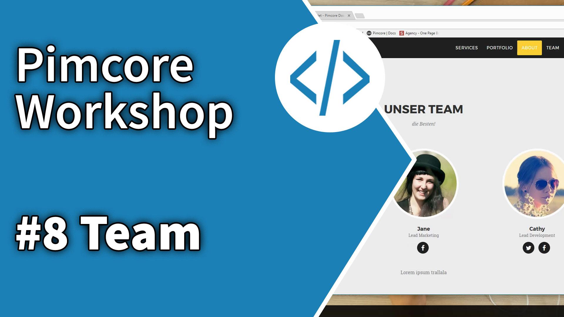 Pimcore Workshop: Team und Renderlets
