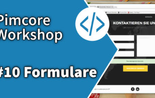 Pimcore Workshop: Formulare