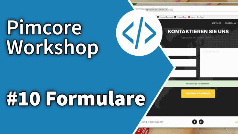 Pimcore Workshop: Formulare