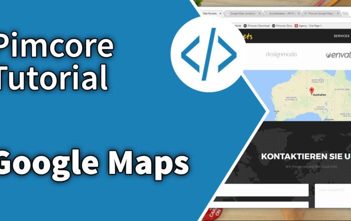 pimcore-tutorial-google-maps.